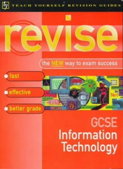 GCSE Information Technology (Teach Yourself Revision Guides (TY04)) By Tony Buz