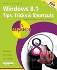 Windows 8.1 Tips Tricks & Shortcuts in Easy Steps by Stuart Yarnold (Paperback, 2014)