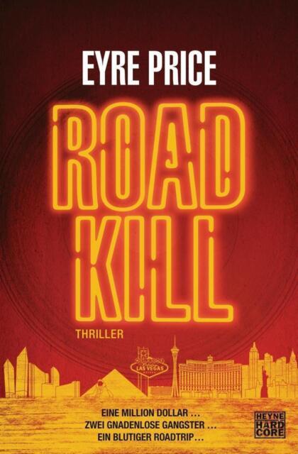 Roadkill von Eyre Price (2014, Taschenbuch), UNGELESEN