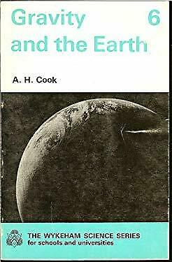 Gravity and the Earth by Cook, Alan, Saunders, V.T.