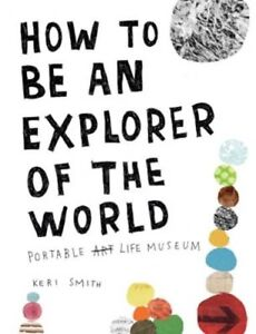 How-to-be-an-Explorer-of-the-World-Keri-Smith