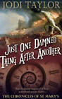 Just One Damned Thing After Another by Jodi Taylor (Paperback, 2015)