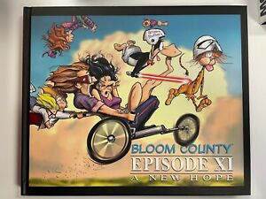 IDW BLOOM COUNTY EPISODE XI : A NEW HOPE : HARDCOVER : SIGNED : BRAND NEW