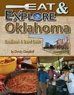 Eat & Explore Oklahoma by Christy Campbell (Paperback / softback, 2012)