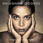 Tomorrow Is My Turn [Digipak] by Rhiannon Giddens (CD, Feb-2015, Nonesuch (USA))