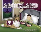 Goodnight Aggieland by Cimbrey Brannan, Mark Brannan (Hardback, 2011)
