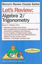 Let's Review Algebra 2/Trigonometry by Bruce Waldner (2009, PB) LIKE NEW