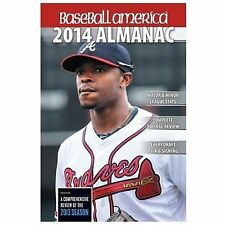 Baseball America 2014 Almanac: A Comprehensive Review of the 2013 Season (Baseba