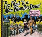 Be Kind To A Man When He's Down von Eden & John's East River String Band (2011)