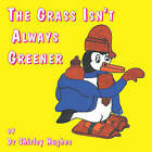 The Grass Isn't Always Greener by Shirley Hughes (Paperback, 2008)