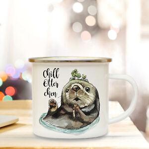 Büro & Schreibwaren Baby Erfinderisch Emaille Tasse Campingbecher Chill Otter Chen Spruch Fischotter Kaffeebecher Eb90