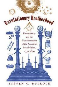 Revolutionary-Brotherhood-Freemasonry-and-the-Transformation-of-the-American-So