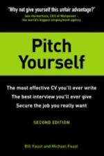 Pitch Yourself: The Most Effective CV You'll Ever Write, the best interview