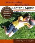 Understanding Your Child's Sensory Signals by Angie Voss (Paperback, 2011)
