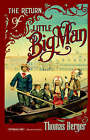 The Return of Little Big Man by Thomas Berger (Paperback / softback, 2000)