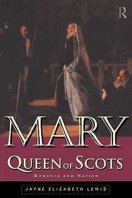 1 of 1 - Mary Queen of Scots: Romance and Nation-ExLibrary