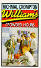 William's Crowded Hours by Richmal Crompton (Paperback, 1985)
