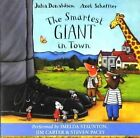 The Smartest Giant in Town by Julia Donaldson (CD-Audio, 2004)
