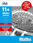 Maths Age 9-10: Assessment Papers (Letts 11+ Success) by Letts Educational (Paperback, 2009)
