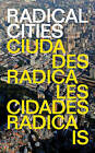 Radical Cities: Across Latin America in Search of a New Architecture by Justin McGuirk (Paperback, 2015)