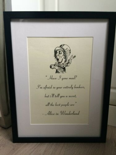Mad Hatter Alice Vintage Style Quote Black /& White Print Framed Gift Or A4 Print