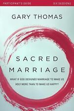 Sacred Marriage Participant's Guide with DVD : What If God Designed Marriage...