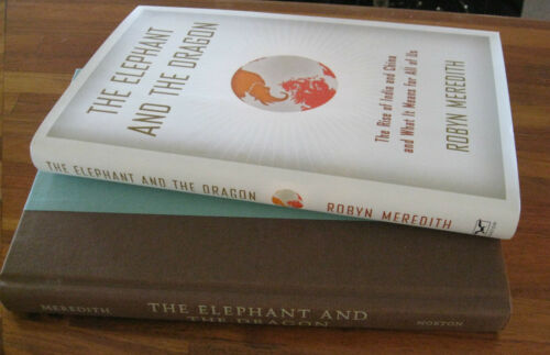 1 of 1 - The ELEPHANT & the DRAGON Robyn Meredith NEW! Rise of India China & What It Mean