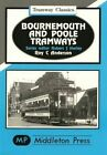 Bournemouth and Poole Tramways by R.C. Anderson (Hardback, 1998)