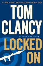 Locked On by Mark Greaney and Tom Clancy (2011, Hardcover)