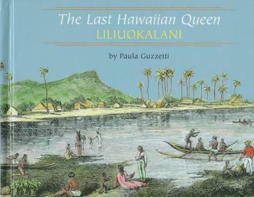Last Hawaiian Queen, Liliuokalani Library Binding Paula Guzzetti