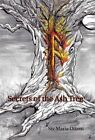 Secrets of the Ash Tree by Siv Maria Ottem (Hardback, 2013)