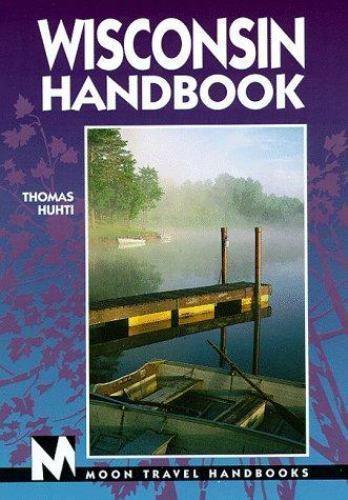 Wisconsin : Including Door County by Thomas Huhti