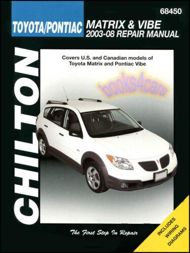 SHOP MANUAL MATRIX VIBE SERVICE REPAIR TOYOTA PONTIAC CHILTON BOOK XR HAYNES