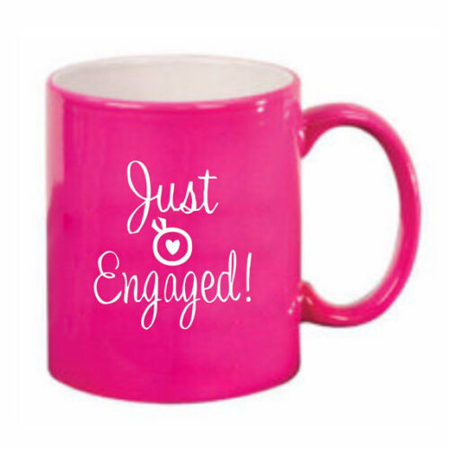 Just Engaged Pink Mug,Tea,Coffee,Pink Love Mug,Wedding,Engagement,Bridal Gift