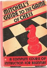 1935 MITCHELL'S GUIDE TO THE GAME OF CHESS*GREAT COVER GRAPHICS!!*DAVID McKAY