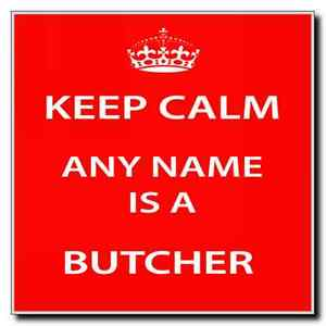 Butcher Personalised Keep Calm Coaster