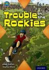 Project X Origins: White Book Band, Oxford Level 10: Journeys: Trouble in the Rockies by Adam Guillain (Paperback, 2014)