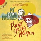 Paint Your Wagon (CD, May-2016, Sony Classical)