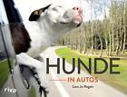 Hunde in Autos von Lara Jo Regan (2014, Gebundene Ausgabe)