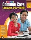 Common Core Language Arts and Math, Grade 6 by Spectrum (Paperback / softback, 2014)
