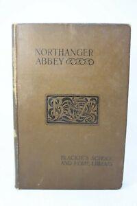 Jane-Austen-Northanger-Abbey-1895-Blackie-039-s-School-Home-Library-hb
