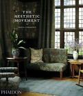 The Aesthetic Movement by Lionel Lambourne (Paperback, 2011)