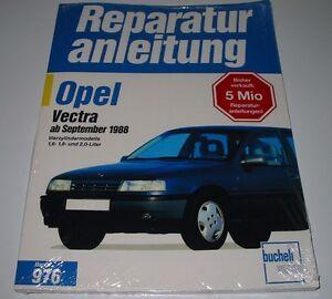 Reparaturanleitung-Opel-Vectra-A-4-Zylinder-1-6-1-8-2-0-ab-September-1988