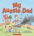 My Aussie Dad by Yvonne Morrison (Paperback, 2015)