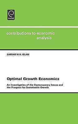 Optimal Growth Economics (Contributions to Economic Analysis) (Contributions to