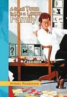 A Small Town Is Like a Large Family by Arlean Rosemore (Hardback, 2012)
