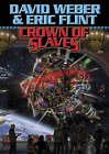 Crown of Slaves by Eric Flint, David Weber (Paperback, 2005)