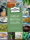 Great British Soups: 120 Tempting Recipes from Britain's Master Soup-Makers by New Covent Garden Soup Company (Hardback, 2016)