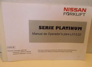 nissan forklift operator s manual book for l01 l02 platinum series rh ebay com nissan forklift operators manual pdf nissan 25 forklift operators manual