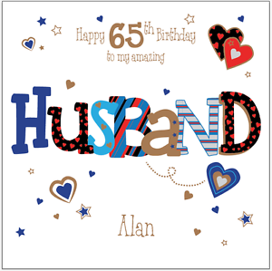 Image Is Loading Personalised 65th Birthday Card Husband Boyfriend Any Age